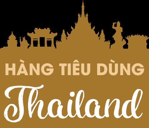 Hàng Tiêu Dùng Thái Lan Chính Hãng